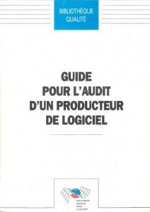 Couverture d'ouvrage: Guide pour l'audit d'un producteur de logiciel