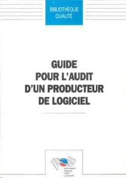 Guide pour l'audit d'un producteur de logiciel