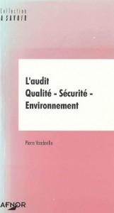Couverture d'ouvrage: L'audit Qualité-Sécurité-Environnement