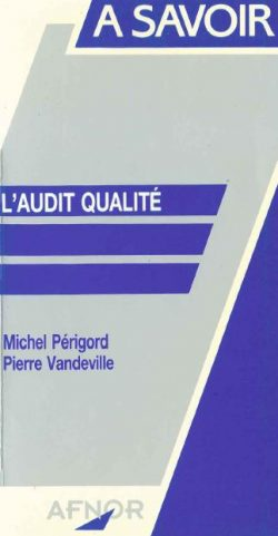 Couverture d'ouvrage: L'audit Qualité