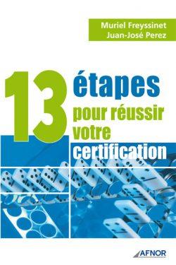Couverture d'ouvrage: 13 étapes pour réussir votre certification