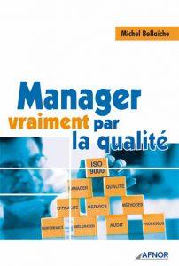 Couverture d'ouvrage: Manager vraiment par la qualité