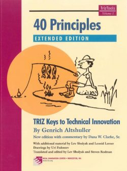 40 principles – TRIZ Keys to Technical Innovation