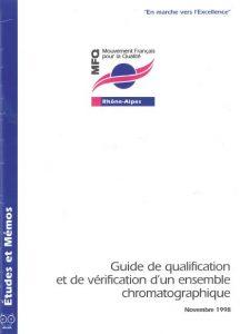 Couverture d'ouvrage: Guide de qualification et de vérification d'un ensemble chromatographique