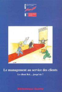 Couverture d'ouvrage: Le management au service des clients