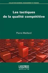 Couverture d'ouvrage: Les tactiques de la qualité compétitive