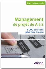 Couverture d'ouvrage: Management de projet de A à Z