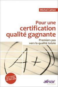 Couverture d'ouvrage: Pour une certification qualité gagnante
