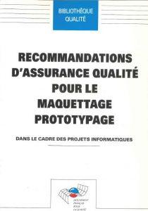 Couverture d'ouvrage: Recommandations d'assurance qualité pour le maquettage prototypage