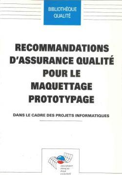 Recommandations d assurance qualité pour le maquettage prototypage