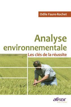 Analyse environnementale : Les Clés de la réussite