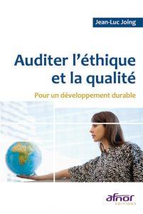 Couverture d'ouvrage: Auditer l'éthique et la qualité