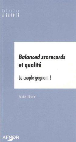 Balanced scorecards et qualité : Le couple gagnant !