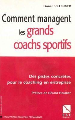 Comment managent les grands coachs sportifs