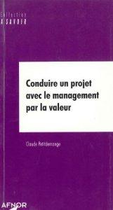 Couverture d'ouvrage: Conduire un projet avec le management par la valeur