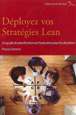 Déployez vos stratégies Lean : un guide de planification et d'exécution pour les décideurs