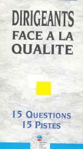 Couverture d'ouvrage: Dirigeants face à la qualité