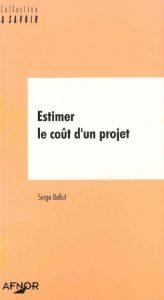 Couverture d'ouvrage: Estimer le coût d'un projet