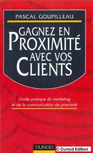 Couverture d'ouvrage: Gagnez en proximité avec vos clients