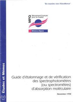 Guide d étalonnage et de vérification des spectrophotomètres (ou spectromètres) d'absorption moléculaire