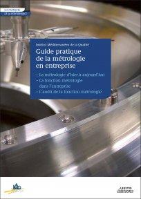 Couverture d'ouvrage: Guide pratique de la métrologie en entreprise