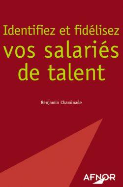 Identifiez et fidélisez vos salariés de talent