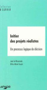 Couverture d'ouvrage: Initier des projets réalistes
