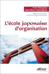 Couverture d'ouvrage: L'école japonaise d'organisation