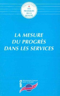 La mesure du progrès dans les services
