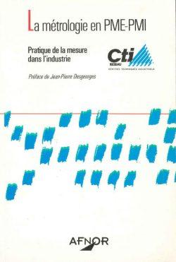 La métrologie en PME/PMI Pratique de la mesure dans l'industrie