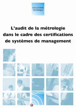 Couverture d'ouvrage: L'audit de la métrologie dans le cadre des certifications de systèmes de management
