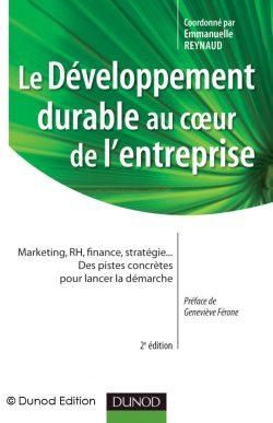 Couverture d'ouvrage: Le Développement Durable au cœur de l'Entreprise