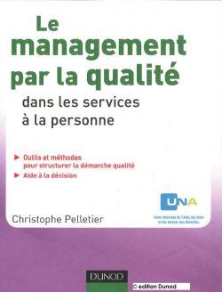 Couverture d'ouvrage: Le management par la qualité