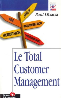 Couverture d'ouvrage : Le Total Customer Management