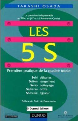 Les 5 S : première pratique de la qualité totale