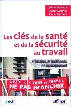 Couverture d'ouvrage: Les clés de la santé et de la sécurité au travail