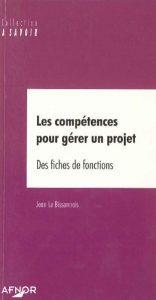 Couverture d'ouvrage: Les compétences pour gérer un projet