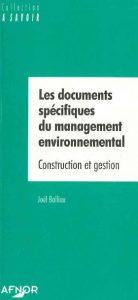 Couverture d'ouvrage: Les documents spécifiques du management environnemental
