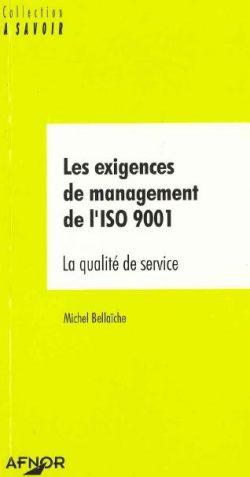 Couverture d'ouvrage: Les exigences de management de l'ISO 9001