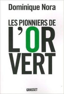 Couverture d'ouvrage: Les pionniers de l'or vert