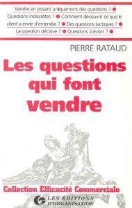 Couverture d'ouvrage: Les questions qui font vendre