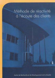 Couverture d'ouvrage: Méthode de réactivité à l'écoute des clients