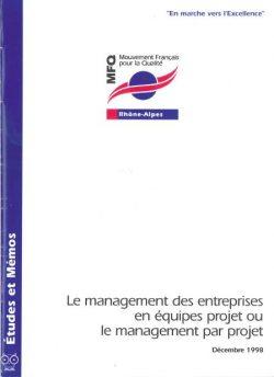 Couverture d'ouvrage: Le management des entreprises en équipes projet ou le management par projet