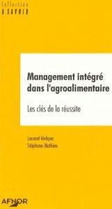 Couverture d'ouvrage: Management intégré dans l'agroalimentaire