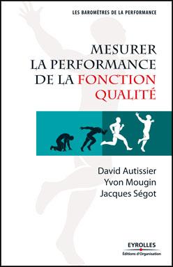 Couverture d'ouvrage: Mesurer la performance de la fonction qualité