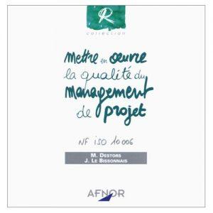 Couverture d'ouvrage: mettre en œuvre la qualité du management de projet