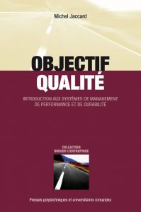 Couverture d'ouvrage: Objectif qualité