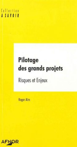 Couverture d'ouvrage: Pilotage des grands projets