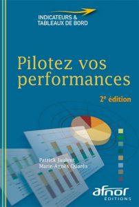 Couverture d'ouvrage: Pilotez vos performances