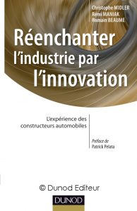 Couverture d'ouvrage : Réenchanter l'industrie par l'innovation